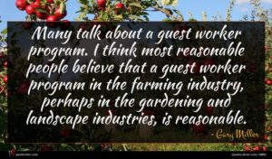 Gary Miller quote : Many talk about a ...
