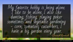Emanuel Steward quote : My favorite hobby is ...