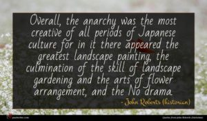 John Roberts (historian) quote : Overall the anarchy was ...