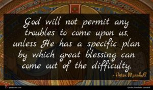 Peter Marshall quote : God will not permit ...
