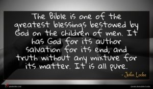 John Locke quote : The Bible is one ...