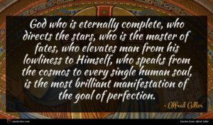 Alfred Adler quote : God who is eternally ...
