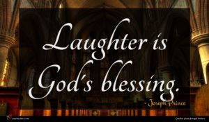 Joseph Prince quote : Laughter is God's blessing ...