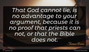 Thomas Paine quote : That God cannot lie ...