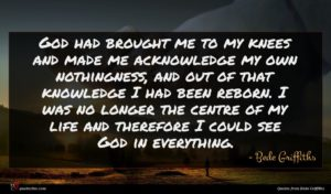 Bede Griffiths quote : God had brought me ...