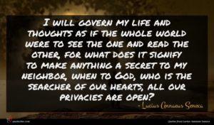 Lucius Annaeus Seneca quote : I will govern my ...