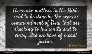 Thomas Paine quote : There are matters in ...