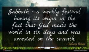 Ambrose Bierce quote : Sabbath - a weekly ...