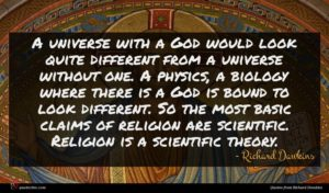 Richard Dawkins quote : A universe with a ...