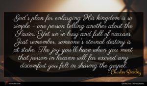 Charles Stanley quote : God's plan for enlarging ...