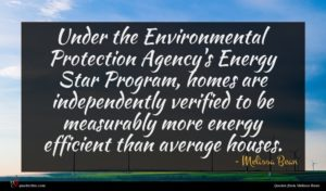 Melissa Bean quote : Under the Environmental Protection ...