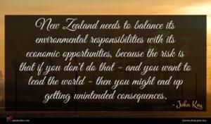 John Key quote : New Zealand needs to ...