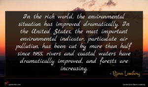 Bjorn Lomborg quote : In the rich world ...