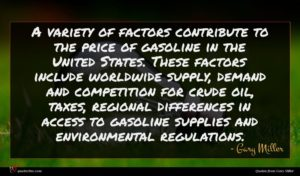 Gary Miller quote : A variety of factors ...