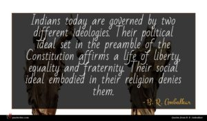 B. R. Ambedkar quote : Indians today are governed ...
