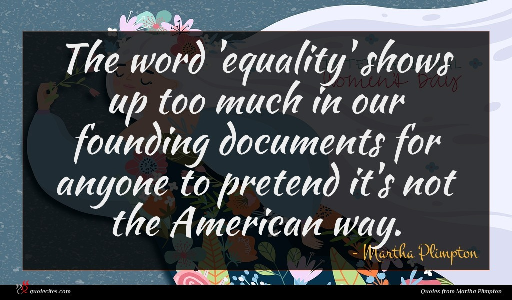 The word 'equality' shows up too much in our founding documents for anyone to pretend it's not the American way.