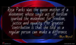 Marc Morial quote : Rosa Parks was the ...