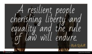 Nick Rahall quote : A resilient people cherishing ...