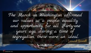 Leonard Boswell quote : The March on Washington ...