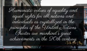 Trần Đức Lương quote : Humanistic values of equality ...