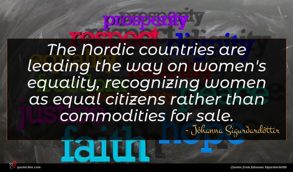 The Nordic countries are leading the way on women's equality, recognizing women as equal citizens rather than commodities for sale.