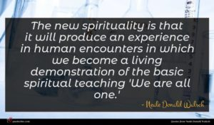 Neale Donald Walsch quote : The new spirituality is ...