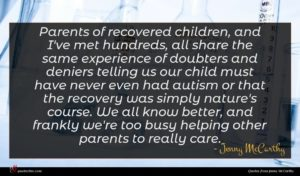 Jenny McCarthy quote : Parents of recovered children ...