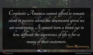 Simon Mainwaring quote : Corporate America cannot afford ...