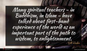 Bell Hooks quote : Many spiritual teachers - ...