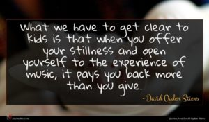 David Ogden Stiers quote : What we have to ...