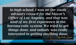 Rashida Jones quote : In high school I ...