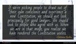 Antonin Scalia quote : If we're picking people ...