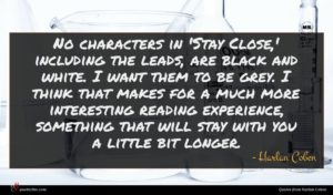 Harlan Coben quote : No characters in 'Stay ...