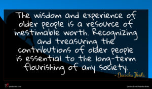 Daisaku Ikeda quote : The wisdom and experience ...