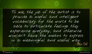Mos Def quote : To me the job ...