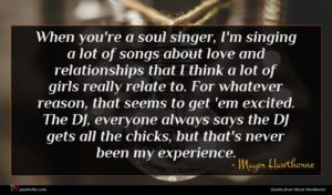 Mayer Hawthorne quote : When you're a soul ...