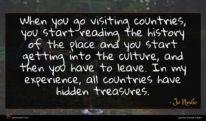 Jo Nesbo quote : When you go visiting ...