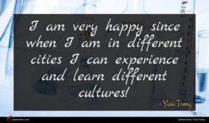 Yani Tseng quote : I am very happy ...