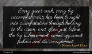 Florence Scovel Shinn quote : Every great work every ...