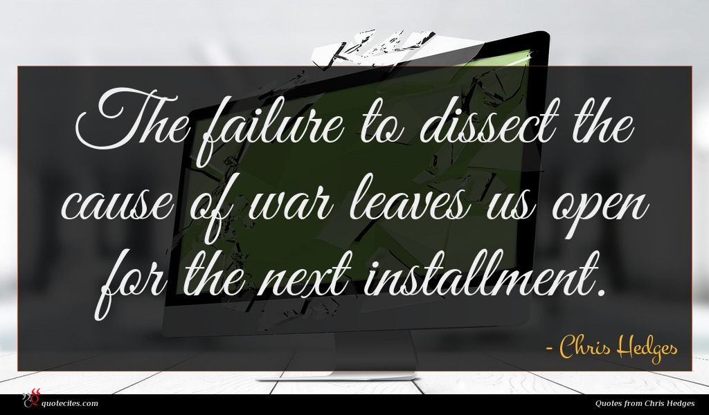 The failure to dissect the cause of war leaves us open for the next installment.