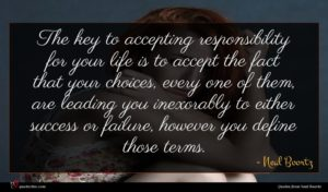 Neal Boortz quote : The key to accepting ...