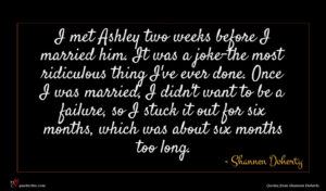 Shannen Doherty quote : I met Ashley two ...