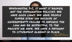 Russell Pearce quote : Washington D C is ...