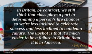 Toby Young quote : In Britain by contrast ...