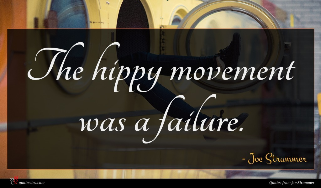 The hippy movement was a failure.