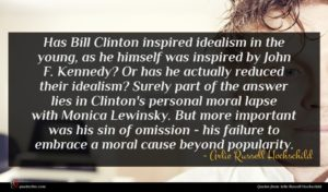 Arlie Russell Hochschild quote : Has Bill Clinton inspired ...