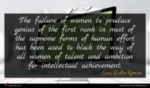 Anna Garlin Spencer quote : The failure of women ...