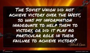 Aldrich Ames quote : The Soviet Union did ...