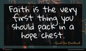 Sarah Ban Breathnach quote : Faith is the very ...