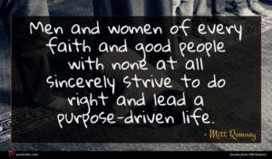 Mitt Romney quote : Men and women of ...